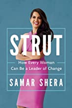 STRUT: How Every Woman Can Be A Leader of Change (English Edition)