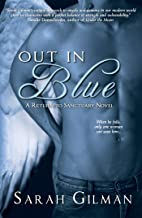 Out in Blue (Return to Sanctuary) (English Edition)