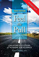 Feel the Pull: Creating a Culture of Nursing Excellence (English Edition)