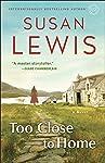 Too Close to Home: A Novel (English Edition)