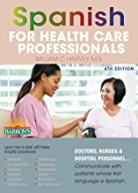 Spanish for Health Care Professionals (Barron's Foreign Language Guides) (English Edition)