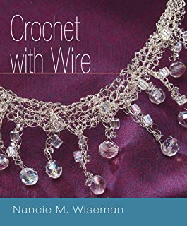 Crochet with Wire (English Edition)