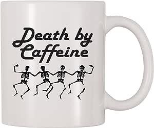 4 All Times Death By Caffeine 马克杯 白色 11 oz Mug037