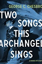 Two Songs This Archangel Sings (The Mongo Mysteries Book 5) (English Edition)
