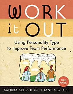 Work It Out: Using Personality Type to Improve Team Performance (English Edition)