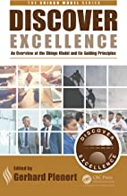 Discover Excellence: An Overview of the Shingo Model and Its Guiding Principles (The Shingo Model Series Book 1) (English ...