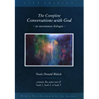 The Complete Conversations with God: An Uncommon Dialogue (Conversations with God Series)