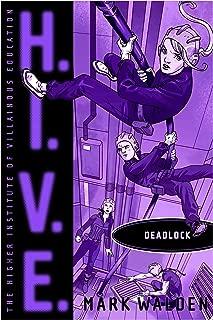 Deadlock (H.I.V.E. Book 8) (English Edition)