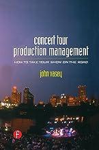 Concert Tour Production Management (English Edition)