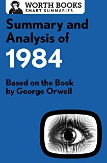Summary and Analysis of 1984: Based on the Book by George Orwell (Smart Summaries) (English Edition)