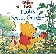 Winnie the Pooh: Pooh's Secret Garden (Disney Storybook (eBook)) (English Edition)
