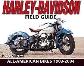 Harley-Davidson Field Guide: All-American Bikes 1903-2004 (English Edition)