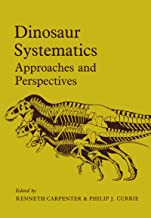 Dinosaur Systematics: Approaches and Perspectives (English Edition)