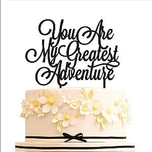 """You are my greatest adventure、蛋糕装饰婚礼、蛋糕装饰生日、蛋糕装饰周年纪念、金色银色黑白蛋糕装饰 金色 width 5"""""""