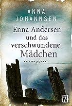 Enna Andersen und das verschwundene Mädchen (German Edition)