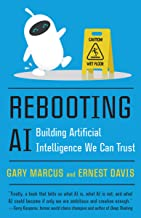 Rebooting AI: Building Artificial Intelligence We Can Trust (English Edition)