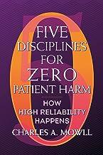 Five Disciplines for Zero Patient Harm: How High Reliability Happens (ACHE Management) (English Edition)