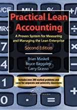 Practical Lean Accounting: A Proven System for Measuring and Managing the Lean Enterprise, Second Edition (English Edition)