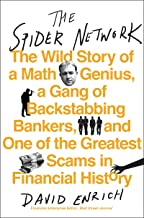 The Spider Network: How a Math Genius and a Gang of Scheming Bankers Pulled Off One of the Greatest Scams in History (Engl...