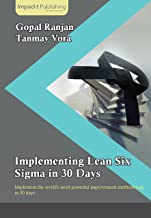 Implementing Lean Six Sigma in 30 Days (English Edition)