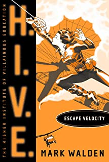 Escape Velocity (H.I.V.E. Book 3) (English Edition)