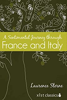 A Sentimental Journey through France and Italy (Xist Classics) (English Edition)