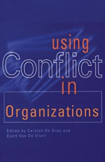 Using Conflict in Organizations (English Edition)