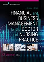 Financial and Business Management for the Doctor of Nursing Practice, Second Edition (English Edition)