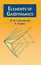 Elements of Gas Dynamics (Dover Books on Aeronautical Engineering) (English Edition)