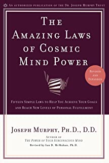 The Amazing Laws of Cosmic Mind Power: Fifteen Simple Laws to Help You Achieve Your Goals and Reach New Levels of Personal Fulfillment (English Edition)