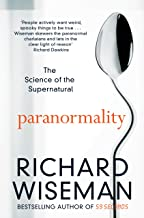 Paranormality: Why we see what isn't there (English Edition)