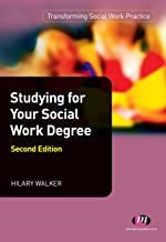 Studying for your Social Work Degree (Transforming Social Work Practice Series Book 1661) (English Edition)