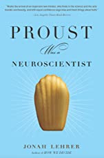 Proust Was a Neuroscientist (English Edition)