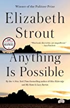 Anything Is Possible: A Novel (English Edition)