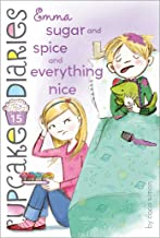 Emma Sugar and Spice and Everything Nice (Cupcake Diaries Book 15) (English Edition)