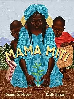 Mama Miti: Wangari Maathai and the Trees of Kenya
