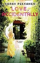 Love, Accidentally: An eShort Story (English Edition)