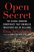 Open Secret: The Global Banking Conspiracy That Swindled Investors Out of Billions (English Edition)