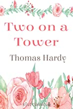 Two on a Tower: A Romance (Xist Classics) (English Edition)