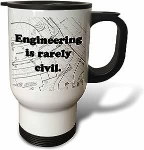 3dRose Engineering is Rarely Civil Civil Engineer Travel Mug, 14-Ounce, Stainless Steel