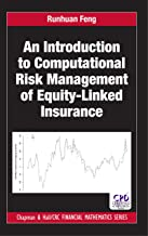 An Introduction to Computational Risk Management of Equity-Linked Insurance (Chapman and Hall/CRC Financial Mathematics Se...