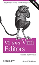 vi and Vim Editors Pocket Reference: Support for every text editing task (English Edition)