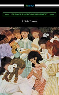 A Little Princess (Illustrated by Ethel Franklin Betts) (English Edition)