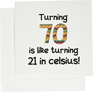 InspirationzStore Occasions - Turning 70 is like Turn 21 in celsius - 幽默的 70 岁生日礼物 - 贺卡 Individual Greeting Card