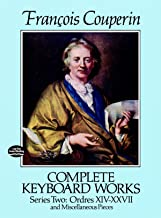 Complete Keyboard Works, Series Two: Ordres XIV-XXVII and Miscellaneous Pieces (Dover Music for Piano) (English Edition)