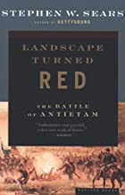 Landscape Turned Red: The Battle of Antietam (English Edition)