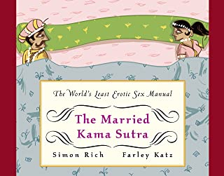 The Married Kama Sutra: The World's Least Erotic Sex Manual (English Edition)