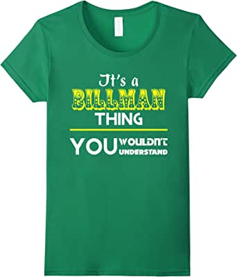 It's a BILLMAN thing, you wouldn't understand - Female Large - Kelly Green