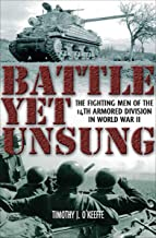 Battle Yet Unsung: The Fighting Men of the 14th Armored Division in World War II (English Edition)
