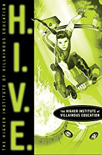 H.I.V.E.: Higher Institute of Villainous Education (English Edition)